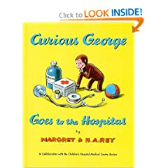 Curious George Goes to the Hospital (Curious George (Prebound))