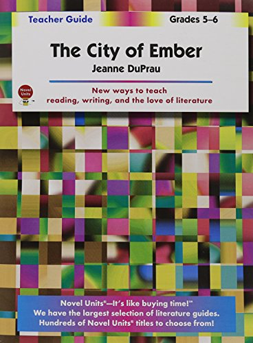 City of Ember - Teacher Guide by Novel Units, Inc. PDF