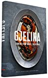 img - for Gjelina: California Cooking from Venice Beach book / textbook / text book