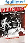 Peaches: A Chronicle of the Strangler...