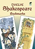 img - for Twelve Shakespeare Bookmarks (Dover Bookmarks) book / textbook / text book