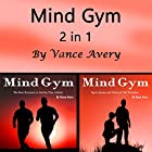 Mind Gym: Exercises, Inspirational Sports Quotes, and Motivational Stories from Underdog Athletes 2 in 1 Hörbuch von Vance Avery Gesprochen von: Sam Slydell