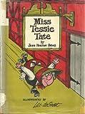Miss Tessie Tate