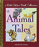 Little Golden Collection: Animal Tales