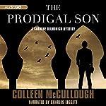 The Prodigal Son: A Carmine Delmonico Novel, Book 4 | Colleen McCullough