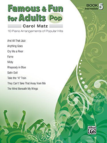 Famous & Fun for Adults -- Pop, Bk 5: 10 Piano Arrangements of Popular Hits