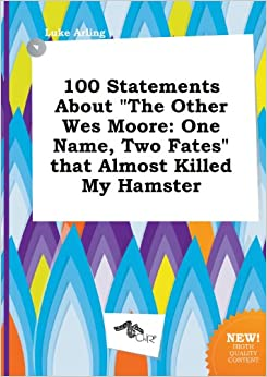 The Other Wes Moore: One Name, Two Fates Summary & Study Guide