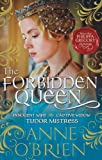 Anne O'Brien The Forbidden Queen