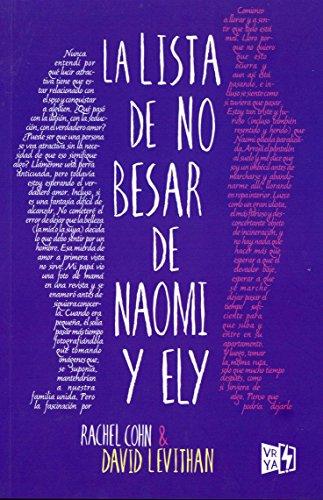 La lista de no besar de Noami y Ely  [Rachel Cohn & David Levithan] (Tapa Blanda)