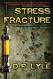 Stress Fracture (Dub Walker Series)