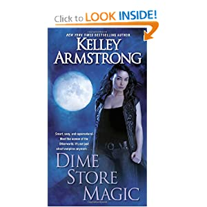 Dime Store Magic (Otherworld) by Kelley Armstrong
