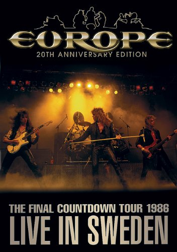 Europe - The Final Countdown Tour,  Live in Sweden 1986 (20th Anniversary Edition)