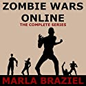 Zombie Wars Online: Book 1-6 Audiobook by Marla Braziel Narrated by Zach Alexander
