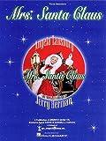J. Herman Mrs. Santa Claus