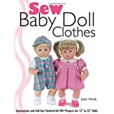 Sew Baby Doll Clothes: Instructions and Full-size Patterns for 30+ Projects for 122lsby Joan Hinds