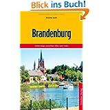 Brandenburg: Unterwegs zwischen Elbe und Oder