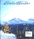 img - for EDDIE BAUER CATALOG 2012: GREETINGS FROM THE NORTHWEST /BANKRUPT /COLLECTIBLE!! book / textbook / text book