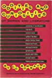 Oddities and Curiosities of Words and Literature (0486207595) by Bombaugh, C. C.