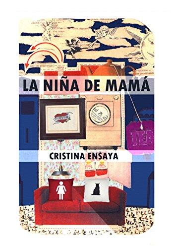 La niña de mamá por Cristina Ensaya