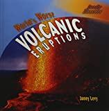 img - for World's Worst Volcanic Eruptions (Deadly Disasters) book / textbook / text book