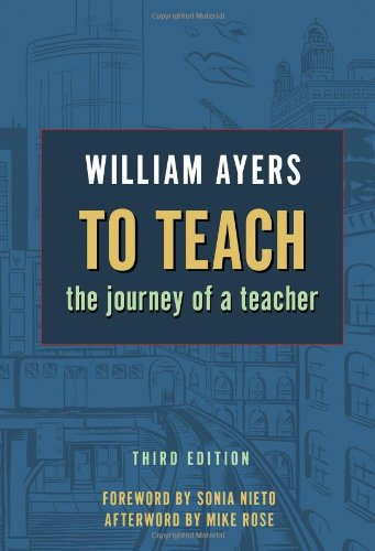 To Teach: The Journey of a Teacher 3rd Edition
