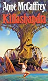 Anne McCaffrey Killashandra (The Crystal Singer Books)
