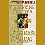 The Heiress Bride: Bride Series, Book 3 (       UNABRIDGED) by Catherine Coulter Narrated by Anne Flosnik