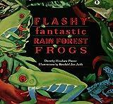 Flashy, Fantastic Rain Forest Frogs