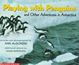 Playing with Penguins and Other Adventures in Antarctica Novel Study