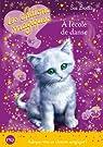 Les chatons magiques, tome 7 : A l'école de danse
