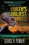 Download Earth's Earliest Ages and Their Connection with Modern Spiritualism and Theosophy