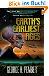 Earth's Earliest Ages and Their Conne...