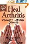 Heal Arthritis: Physically, Mentally,...