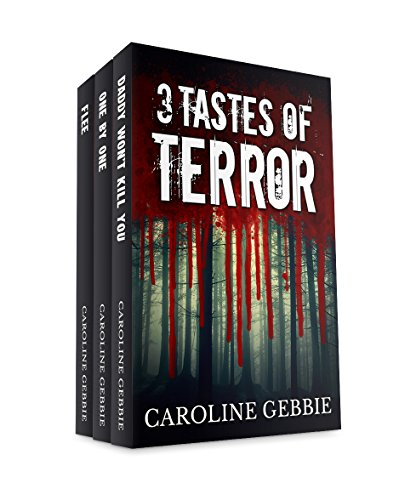 Caroline Gebbie - Three Tastes of Terror - Occult Thriller Horror Box Set
