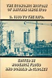 The Economic History of Britain since 1700: Volume 2: 1860 to the 1970's (v. 2) (0521298431) by Floud, Roderick