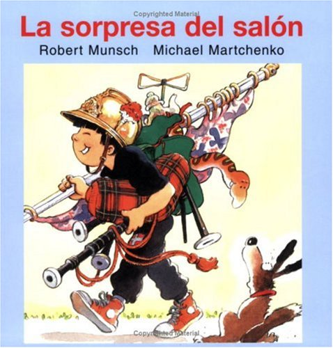La Sorpresa del Salon = Show-And-Tell (Munsch for Kids)
