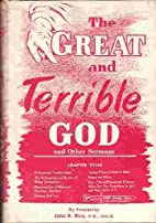The Great and Terrible God and Other Sermons…