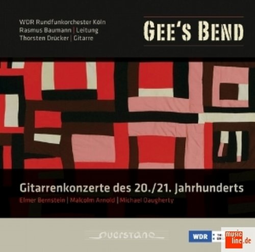 Daugherty: Gee'S Bend: Guitar Concertos Of The 20Th And 21St Centuries