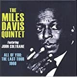 Miles Davis & John Coltrane - 'All Of You: The Last Tour, 1960'