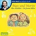 Max und Moritz Hörbuch von Wilhelm Busch Gesprochen von: Rufus Beck