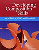 img - for Developing Composition Skills: Academic Writing and Grammar (Developing / Refining Composition Skills Series) by Mary K. Ruetten (2011-01-21) book / textbook / text book
