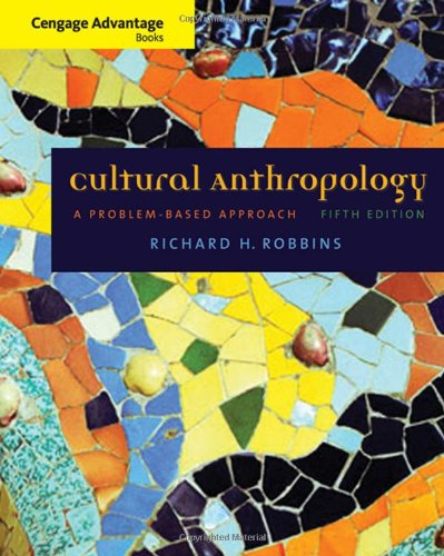 Cengage Advantage Books: Cultural Anthropology: A...