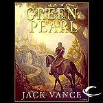 The Green Pearl: Lyonesse, Book 2 | Jack Vance