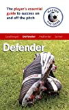 img - for Master the Game: Soccer Defender (Football Association) book / textbook / text book