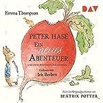 Peter Hase: Ein neues Abenteuer und zwei weitere Geschichten | Emma Thompson