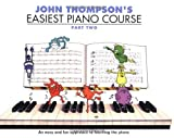 Thompson's Easiest Piano Course [Part 2]
