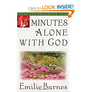 15 Minutes Alone with God Emilie Barnes