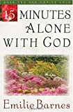 15 Minutes Alone with God (0736904565) by Barnes, Emilie