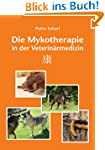 Die Mykotherapie in der Veterin�rmedizin