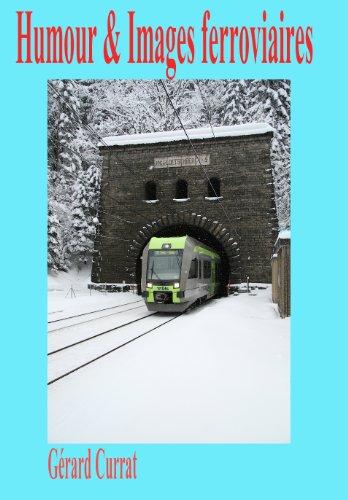 Couverture du livre Humour & images ferroviaires (Ecrire le rail t. 1)